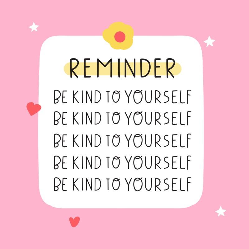 illustrierte Erinnerung, freundlich zu sich selbst zu sein